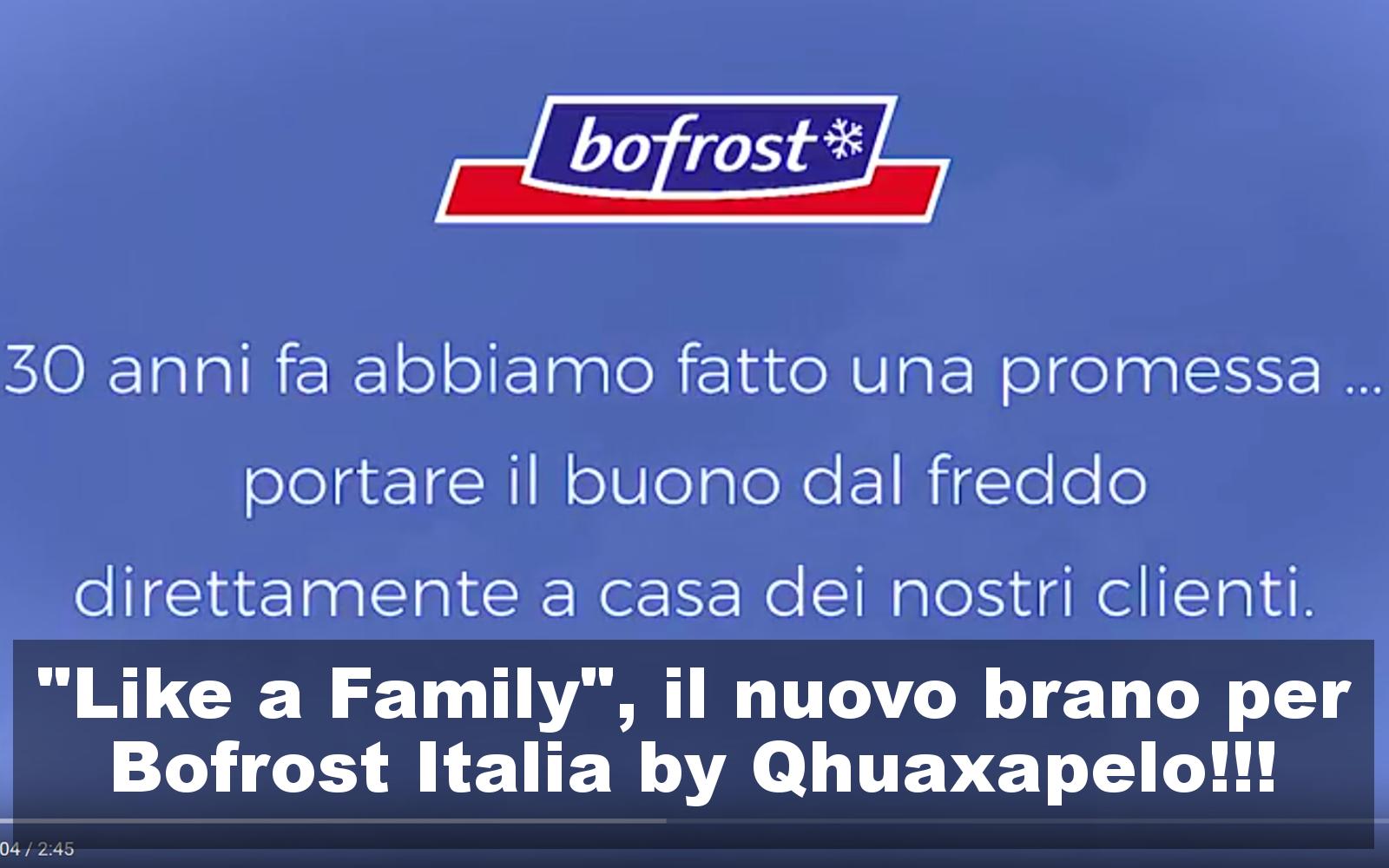 """Like a Family"", Qhuaxapelo Music Lab per Bofrost Italia"