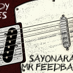 Sayonara Mr Feedback (LP) - uso-privato