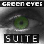 Green Eyes (SUITE) - uso-privato
