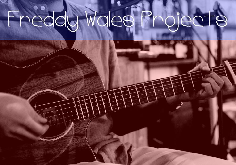 Freddy Wales Projects