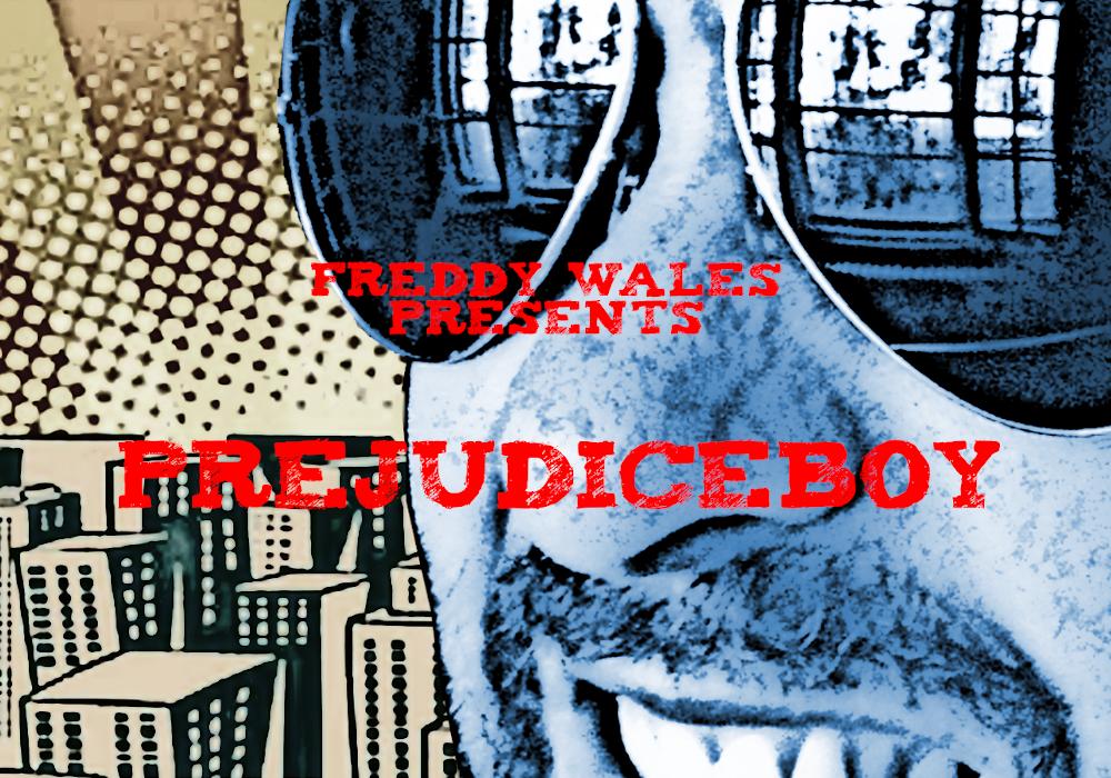 EQTown e Qhuaxapelo presentano Prejudiceboy, l'ultimo LP di Freddy Wales!!!