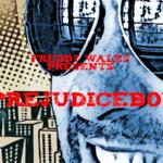 Prejudiceboy (LP) - uso-privato