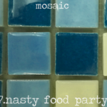 Mosaic (07 - Nasty Food Party) - uso-privato
