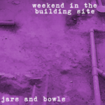 Weekend in the Building Site (03 - Jars and Bowls) - uso-privato