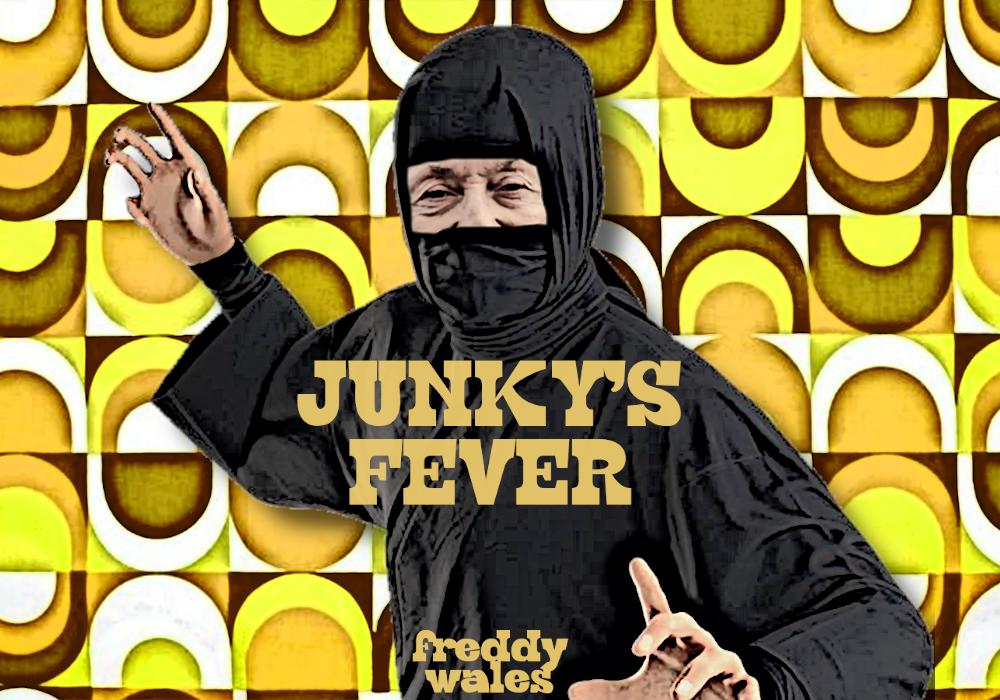 Junky's Fever, il nuovo LP fusion rock firmato Freddy Wales!!!