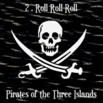 Pirates of the Three Islands (02 - Roll Roll Roll) - uso-privato