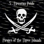 Pirates of the Three Islands (05 - Etruscan Pride) - uso-privato