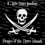 Pirates of the Three Islands (08 - Lake Dogs Landing) - uso-privato